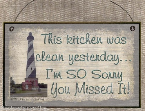 LIGHTHOUSE THIS KITCHEN WAS CLEAN YESTERDAY SIGN PLAQUE BEACH NAUTICAL DECOR