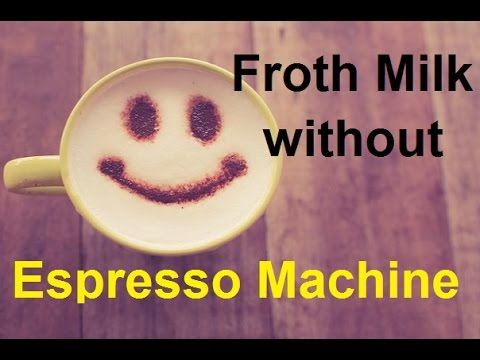 How to Froth Milk without an Espresso Machine