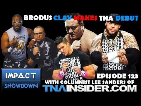 Impact Wrestling 10-15-14 Review: Brodus Clay aka Tyrus Debuts! Samoa Joe News! Impact Showdown Ep. 123 | Entertainment | Talk