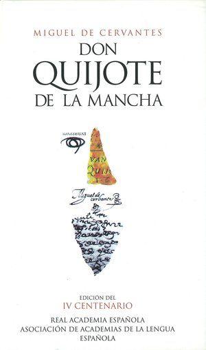 #Reto 3. Una obra de Miguel de Cervantes: El ingenioso hidalgo don Quijote de la Mancha.