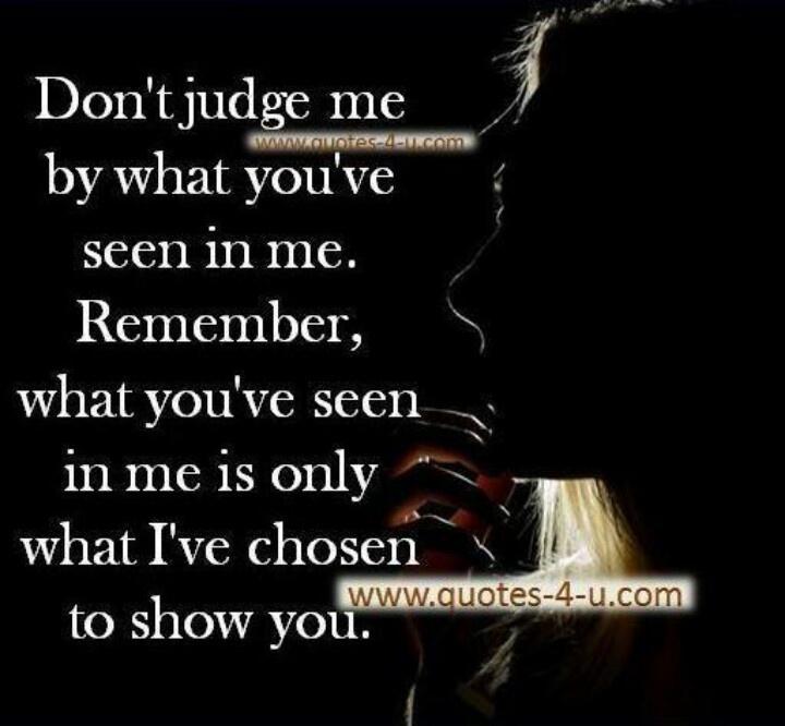 Dont Judge Me Quotes. QuotesGram