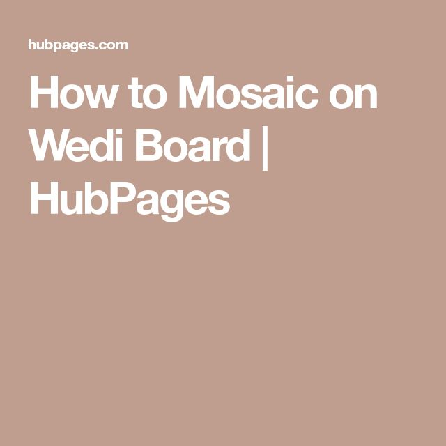 How to Mosaic on Wedi Board | HubPages