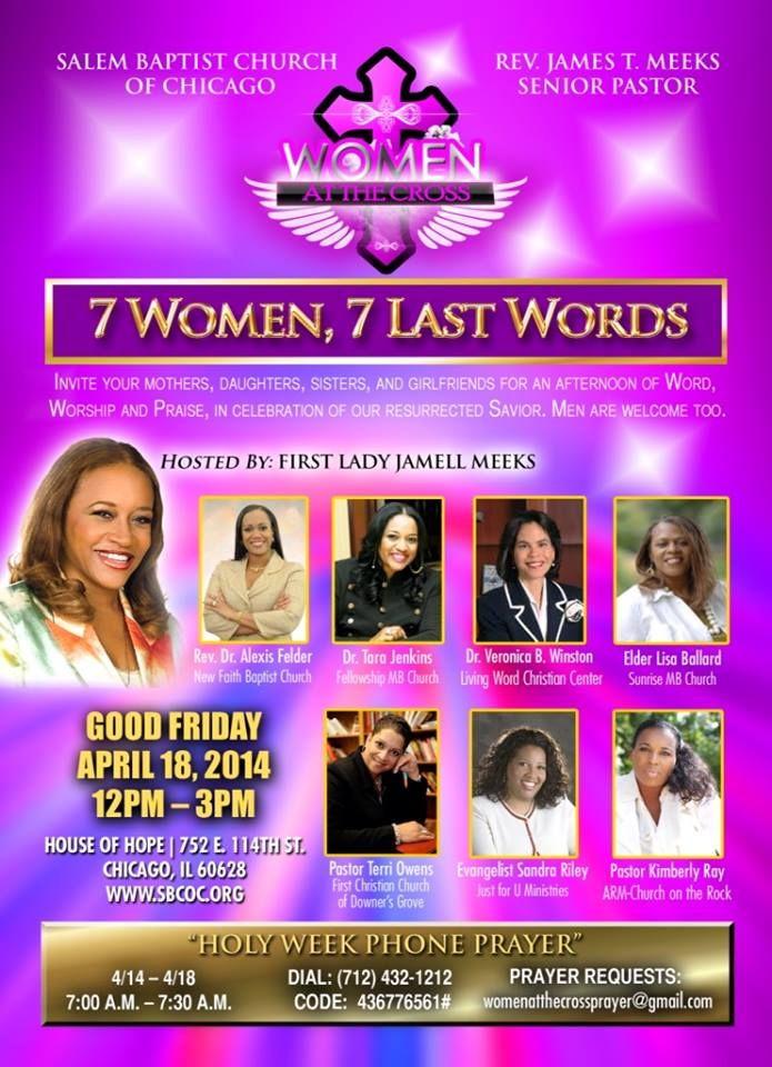 Salem Baptist Church of Chicago presents 7 Women, 7 Last ...