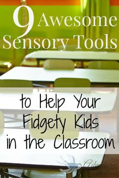 Helping kids who can't help but fidget ~ Simple sensory tools for the classroom. (Free ideas.)