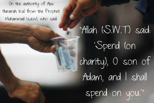 Spend on charity  — [Hadis Qudsi (no. 11), Sahih al-Bukhari (Hadith 7.264)]