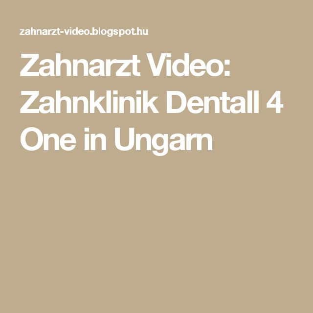 Zahnarzt Video: Zahnklinik Dentall 4 One in Ungarn