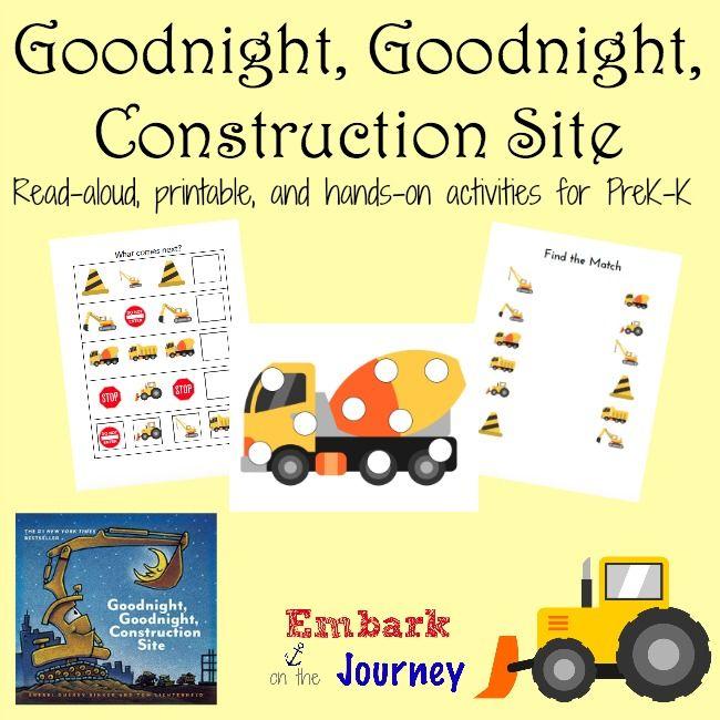 FREE Goodnight, Goodnight, Construction Site PreK-K Printables