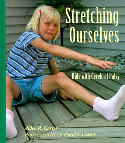 Stretching Ourselves: Kids with Cerebral Palsy by Alden R. Carter,http://www.amazon.com/dp/0807576379/ref=cm_sw_r_pi_dp_iw6Atb1D9C7TAA47