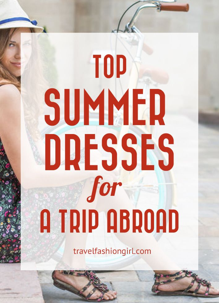 If you enjoyed this post on summer dresses for your trip abroad, please share it with your friends on Facebook, Twitter, and Pinterest. Thanks for reading!