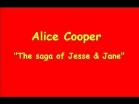 Alice Cooper - The saga of Jesse & Jane