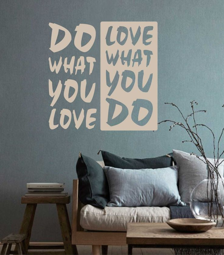 Doing What You Love Quotes: Best 25+ Vinyl Wall Sayings Ideas On Pinterest