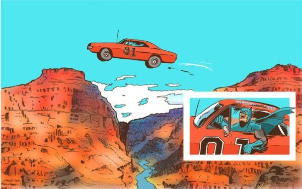 Batman Jumping the General Lee over a Canyon. Your argument is invalid.