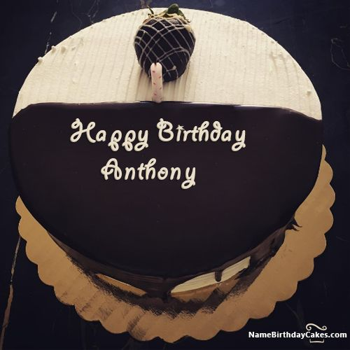 Happy Birthday Anthony - Video And Images