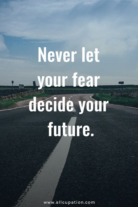 Don't walk in fear walk in Faith