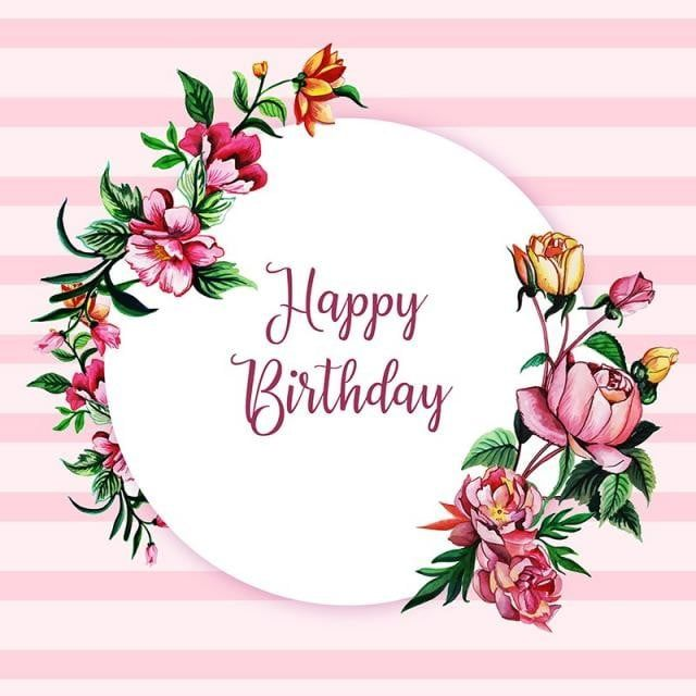 Watercolor Floral Happy Birthday Frame Background Watercolor Color Floral Png And Vector With Transparent Background For Free Download Happy Birthday Frame Birthday Frames Happy Birthday Printable