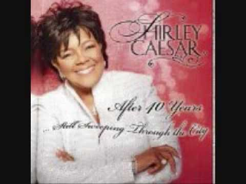 Peace in the Midst of the Storm - Shirley Caesar