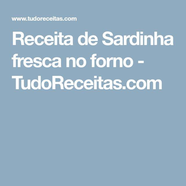 Receita de Sardinha fresca no forno - TudoReceitas.com
