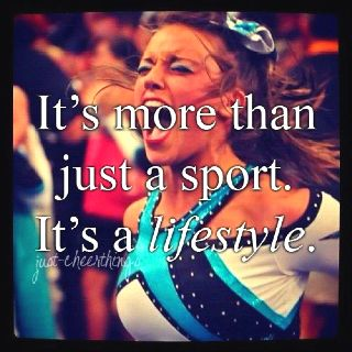 Cheerleading - It's a lifestyle