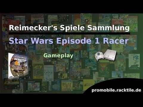 Reimecker's Spiele Sammlung : Star Wars Episode 1 Racer