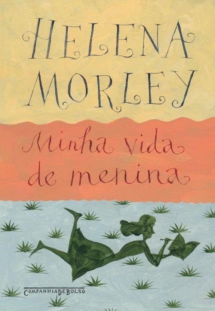 """Lista sofreu uma mudança em relação às obras do vestibular 2017. A novidade é o livro """"Minha vida de menina"""", de Helena Morley."""