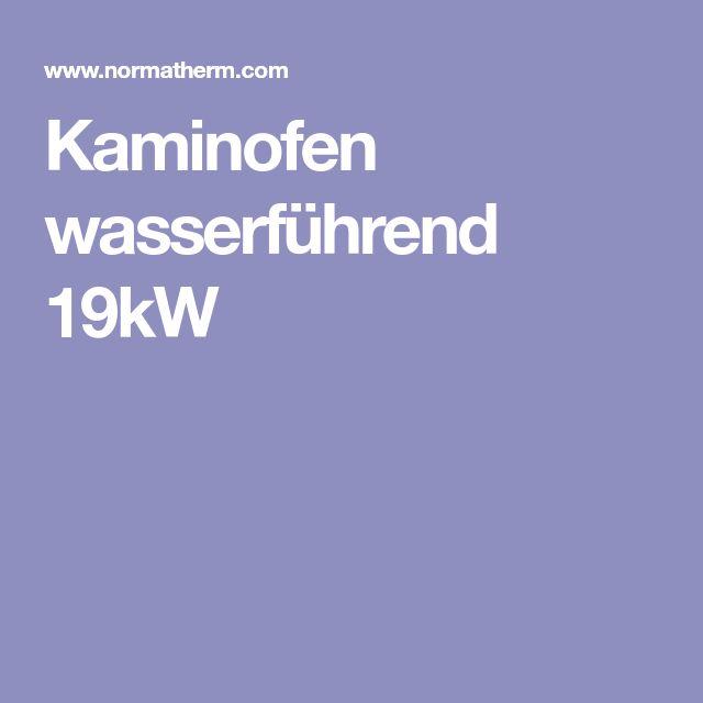 Kaminofen wasserführend 19kW