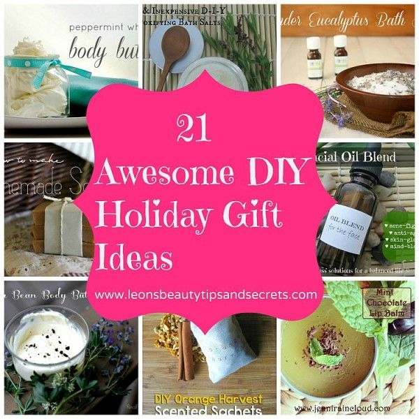 21 Awesome DIY Holiday Gift Ideas Bath and Body Recipes