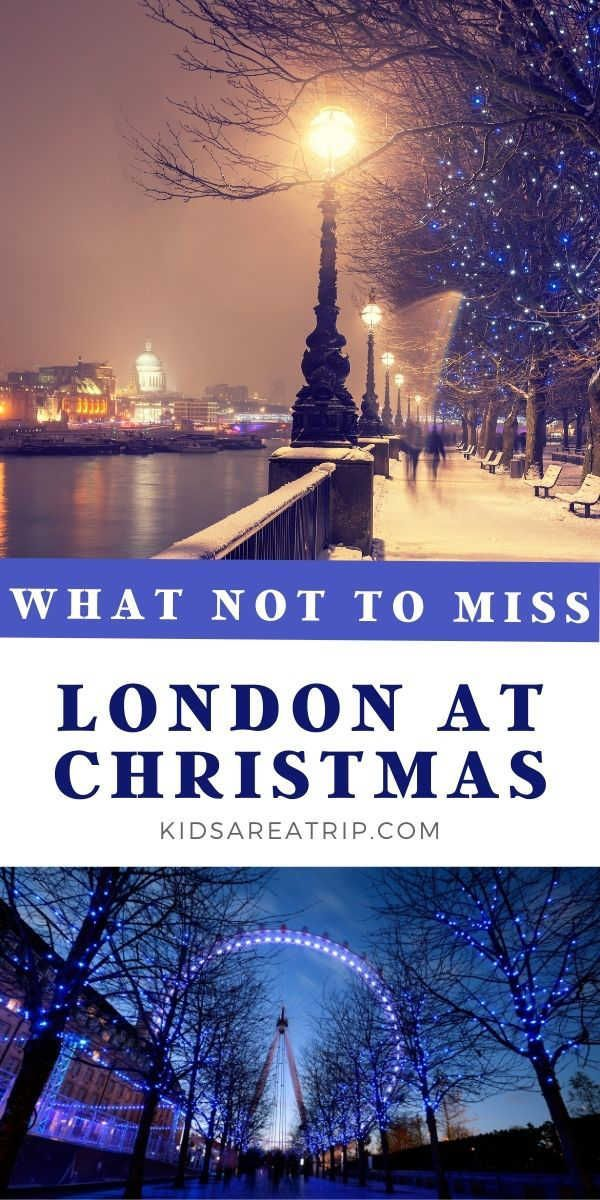 City Market Christmas For Kids 2020 What Not to Miss in London at Christmas in 2020 | London holiday