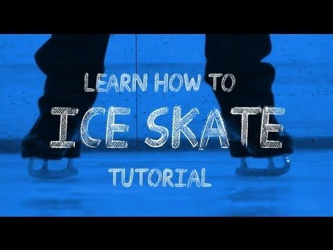 Learn How To Ice Skate Tutorial (2011) http://www.parentinginformer.com/sports-activities-for-kids-with-valuable-life-skills.html
