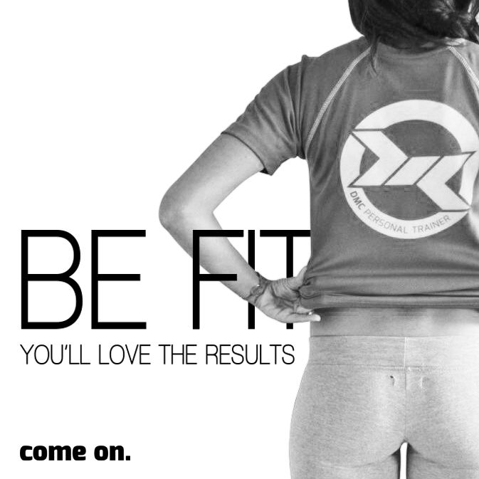 BE FIT.