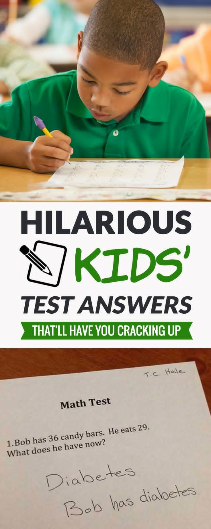 Take a look at how kids got so creative when it comes to their test answers. They are so hilarious, their teachers might have felt bad to give them a failing grade.