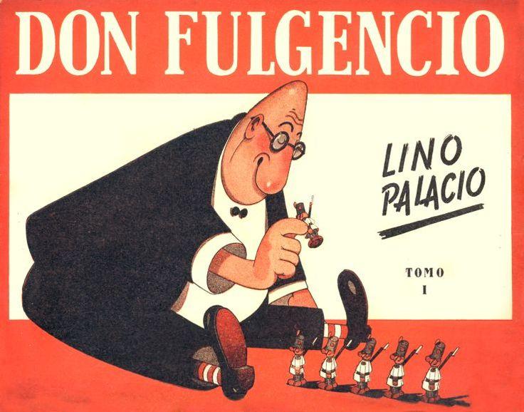 Argentina: Don Fulgencio 'El hombre que no tuvo infancia', por Lino Palacios (1903-1984)...