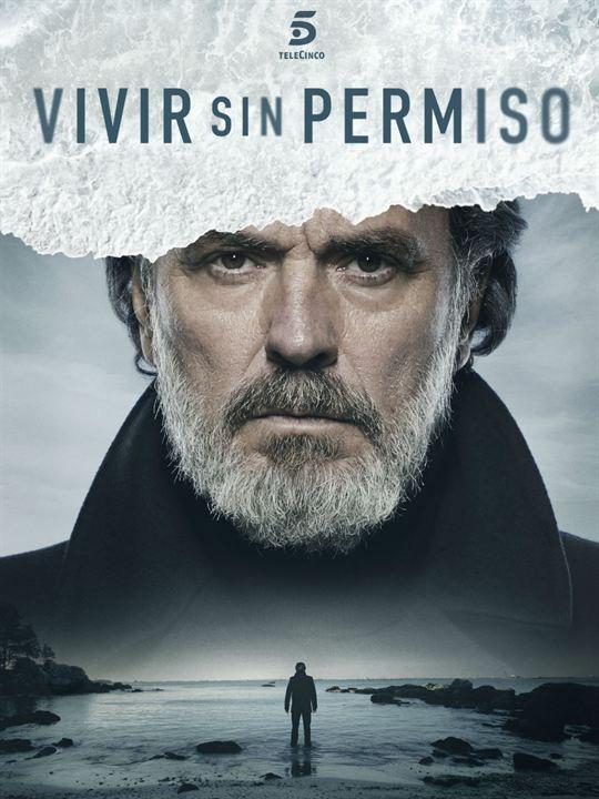 Vivir Sin Permiso Series Español Series Y Peliculas Novelas