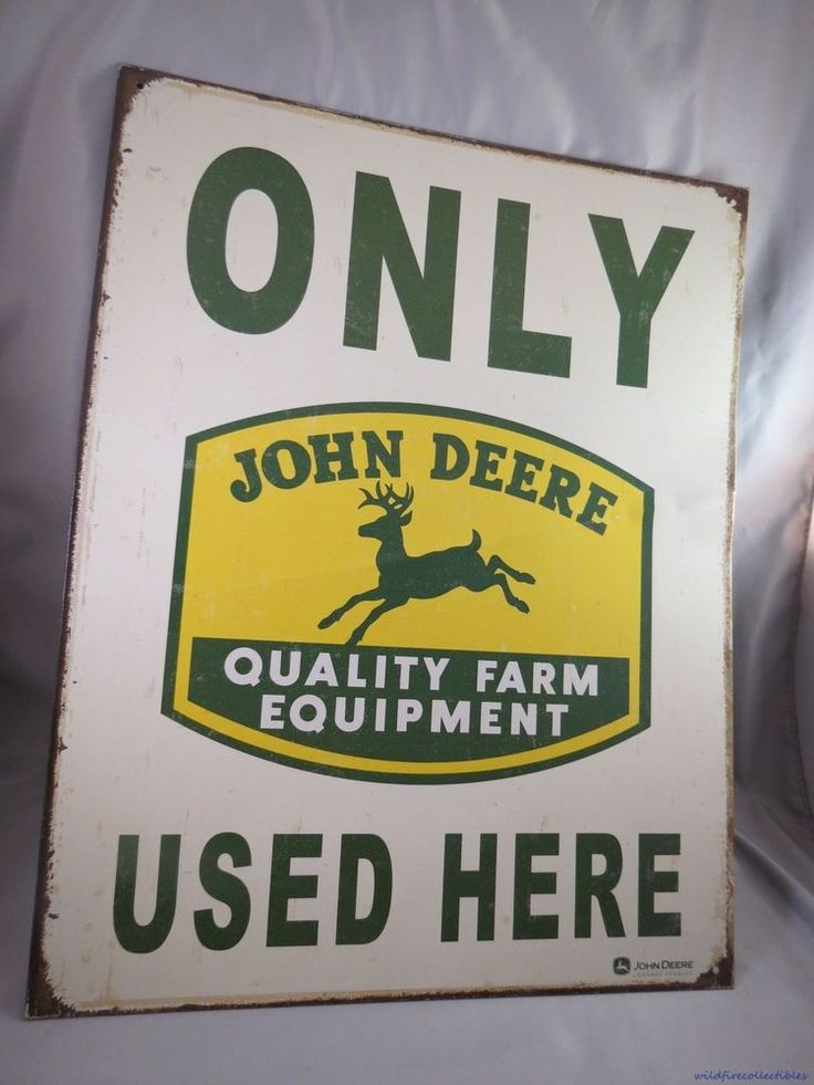 VINTaGE JOHN DEERE ONLY USED HERE FARM EQUIPMENT TRACTOR TIN SIGN old green Ding