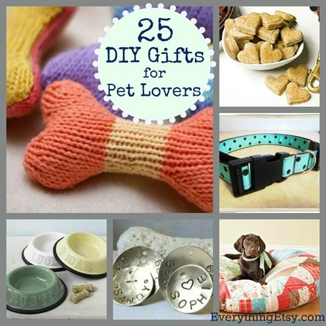 25 DIY  !! Gifts for Pet Lovers via (everythingetsy)