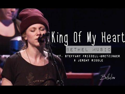 Bethel Music - King of my Heart (subtitulado en español) - YouTube