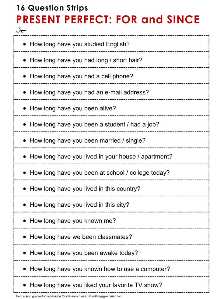 English Grammar Discussion Practice Present Perfect: For and Since, 16 Question Strips 1/2. http://www.allthingsgrammar.com/present-perfect-for-and-since.html