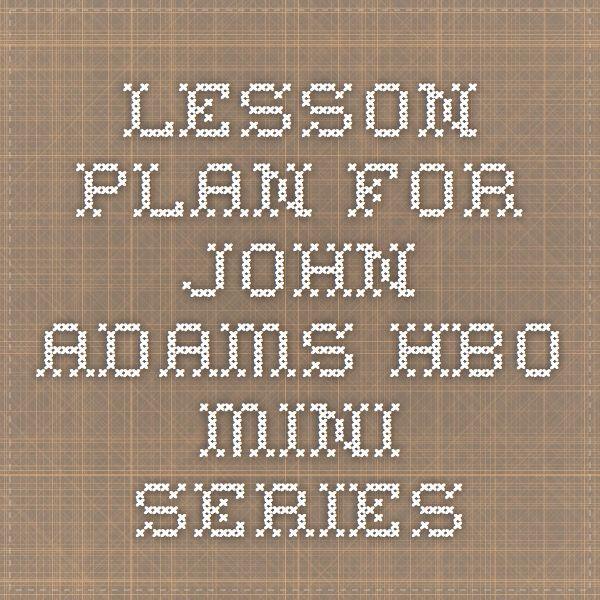 Lesson plan for John Adams HBO mini series