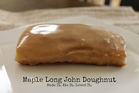 Made It. Ate It. Loved It.: Maple Long John Doughnuts