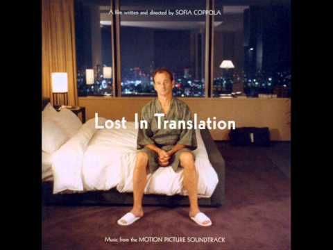 Lost In Translation Soundtrack - 12. Alone in Kyoto