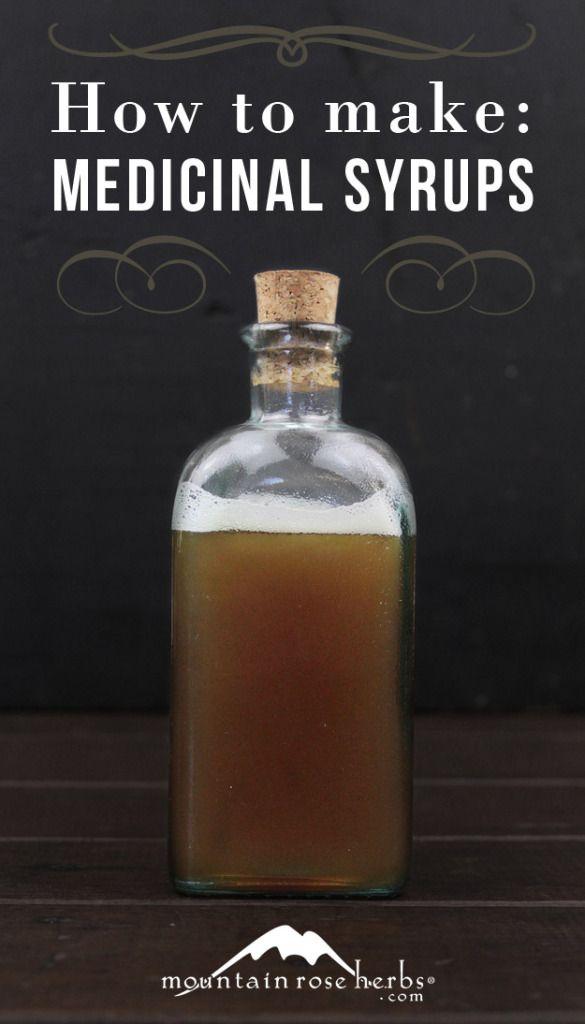 How to Make Medicinal Syrups http://mountainroseblog.com/homemade-medicinal-syrups/