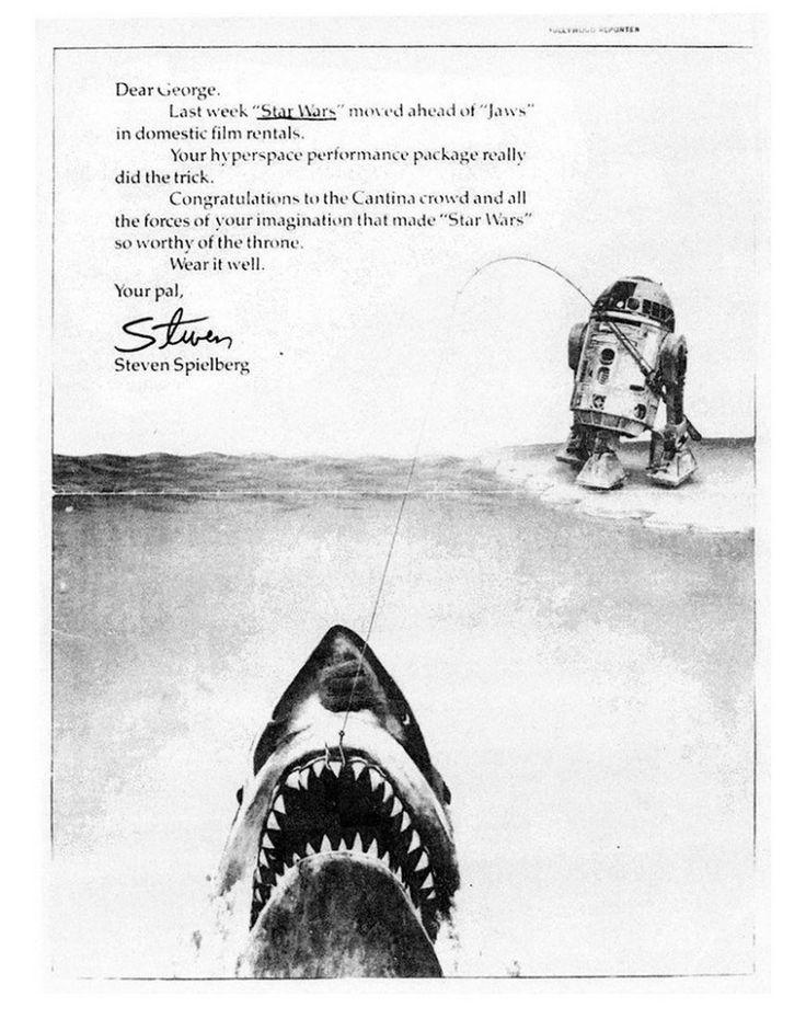 En 1977 quand le Star Wars de George Lucas a brisé le record d'entrée que Les dents de la mer détenait, Steven Spielberg a fait publier cette publicité félicitant le réalisateur : En 1983 c'est ET de Spielberg qui a battu à son tour le record et Lucas a publié cette pub de félicitation : …