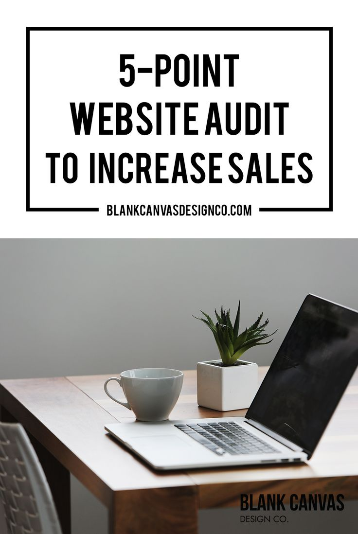 5-Point Website Audit to Increase Sales | Is your website delivering the results you want? If you're not ready for a redesign, here are 5 handy tips on how to optimize your current website to increase your conversions.