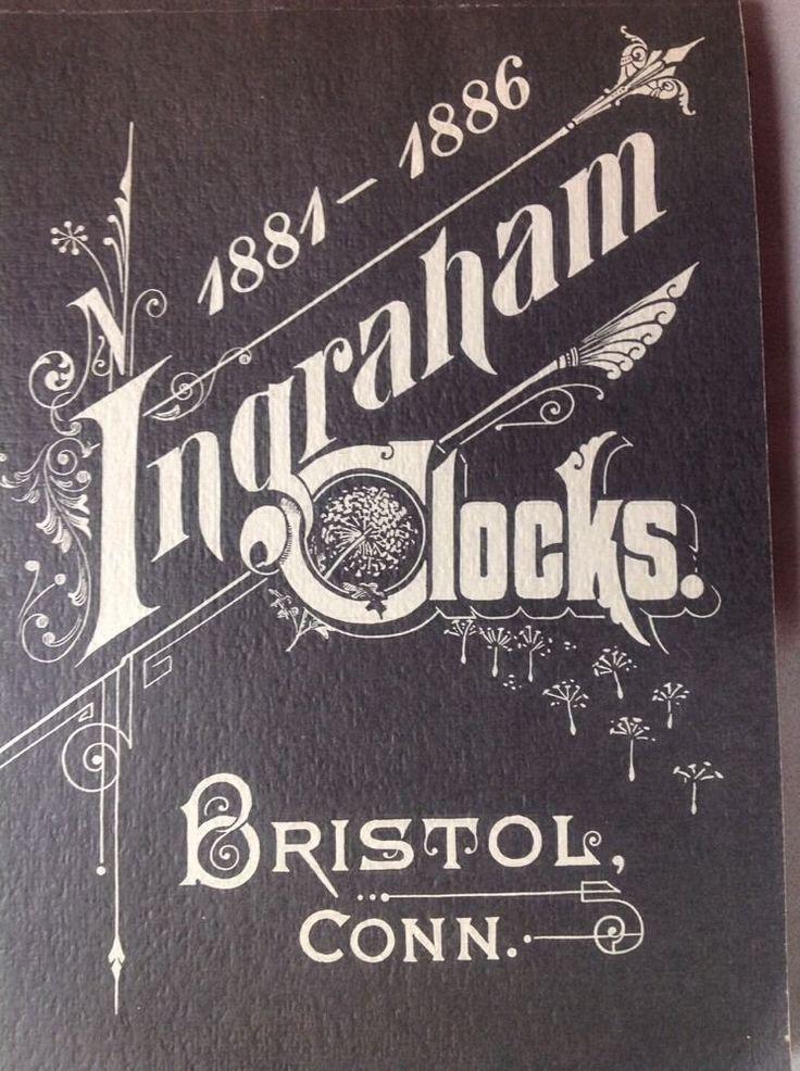Ingraham Clocks Illustrated Catalog Price List 1881-1886 Guide