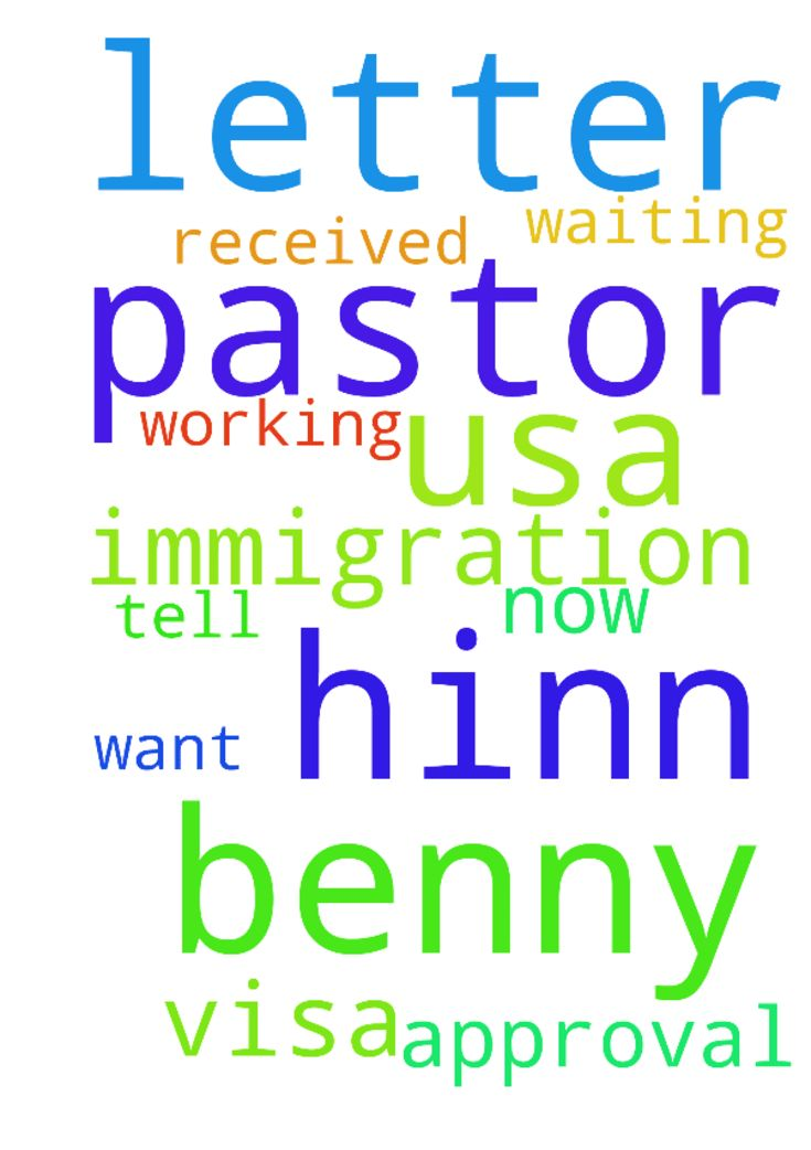 Thank you for your prayers for me. Pastor Benny hinn - Thank you for your prayers for me. Pastor Benny hinn i want to tell you the USA immigration they received my all letters now they working for my visa now i am waiting for approval letter from USA immigration. Please pray for my visa approval letter. Thank you pastor Benny hinn  Posted at: https://prayerrequest.com/t/CgD #pray #prayer #request #prayerrequest