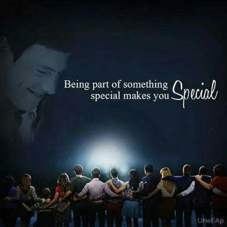 ☆Glee Edit ☆~ Being apart of something special makes you special ~ ☆
