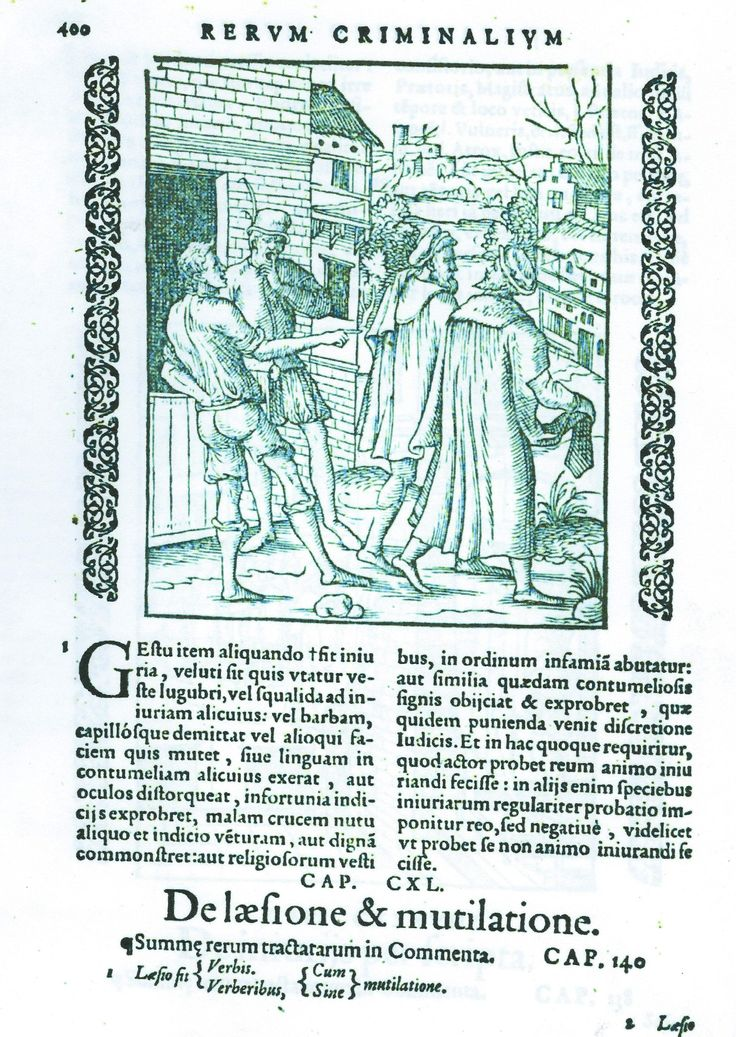"""This is p.400 in """"Practica rerum criminalium iconibus illustrata"""" by Joost de Damhoudere (Antwerp, 1562) Viewable online, but can't recall whether HAB, MDZ, etc [also a mystery to me why this is GREEN!]"""