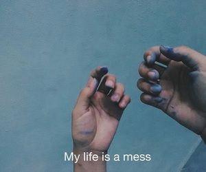 mess , indie , hipster , tumblr , quote , words