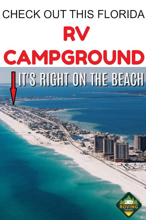 Why We Love Pensacola Beach Rv Resort In Florida The Roving Foley S Florida Vacation Spots Florida Campgrounds Beach Rv Camping