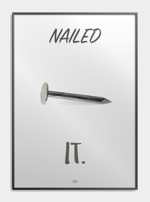 Nailed it - Hipd.dk - sjove jokes og ordspil på plakater