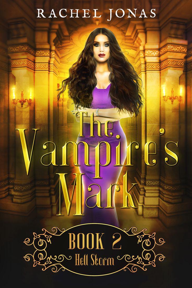 Pin by Author Rachel Jonas on The Vampire's Mark (With